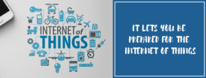 It Lets you be prepared for the Internet of Things | Digital marketing agency Banashankari