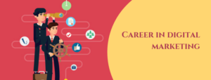 Career in digital marketing | Best Digital Marketing Institute in Banashankari