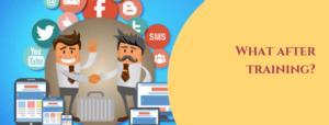 What after training | Best Digital Marketing Institute in Banashankari