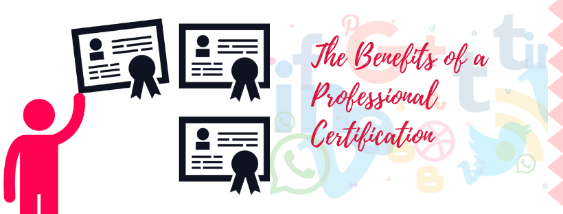 The Benefits of a Professional Certification | Digital Marketing Training in Banashankari